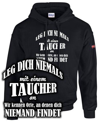 Fun Sweatshirt Tauchen Atemlos Dive LEG DICH NIEMALS MIT EINEM TAUCHER AN ..