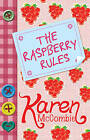 The Raspberry Rules by Karen McCombie (Paperback, 2010)