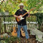 By Myself by Charley Rich (CD, Nov-2012, CD Baby (distributor))