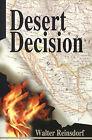 Desert Decision by Walter Reinsdorf (Paperback / softback, 2001)