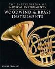 Woodwind and Brass Instruments by Robert Dearling (Hardback, 2000)