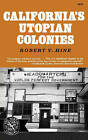 California's Utopian Colonies by Professor Robert V Hine (Paperback / softback, 1973)