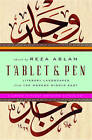 Tablet & Pen: Literary Landscapes from the Modern Middle East by WW Norton & Co (Hardback, 2011)