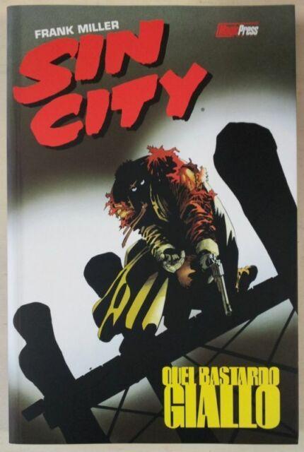 Sin City 4 quel bastardo giallo di Frank Miller NUOVO ed.Magic PRess