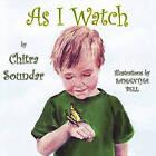 As I Watch by Chitra Soundar (Paperback / softback, 2009)