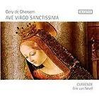 Gery de Ghersem: Ave Virgo Sanctissima (2011)
