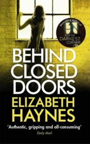 "1 of 1 - ""AS NEW"" Behind Closed Doors (Detective Inspector Louisa Smith), Haynes, Elizabe"