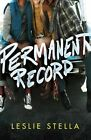 Permanent Record by Leslie Stella (Paperback, 2014)