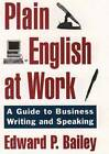 The Plain English Approach to Business Writing by Edward P. Bailey (Paperback, 1997)