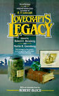Lovecraft's Legacy by Robert Bloch (Paperback)