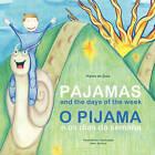 Pajamas O Pijama by Higina Da Guia (Paperback / softback, 2008)