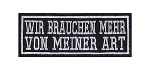 Wir-brauchen-mehr-von-meiner-Art-Biker-Patches-Aufnaeher-Motorrad-MC-Buegebild-Spr