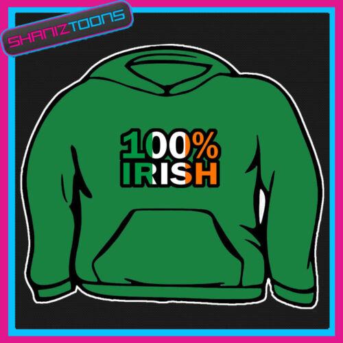 100/% IRISH IRLANDA S Patrizio bandiera emblema Felpa con Cappuccio Tutte le Taglie e Colori