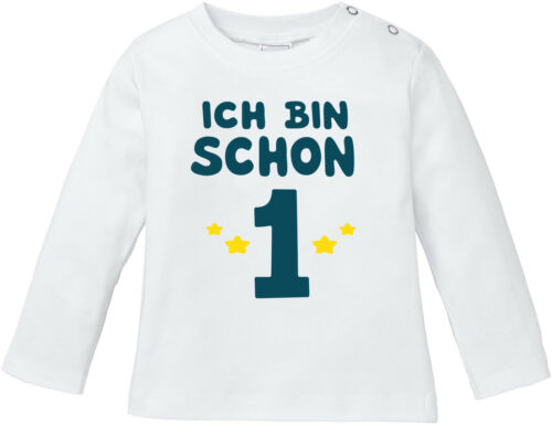 Baby Chemise manches longues Babyshirt Premier Anniversaire je suis déjà 1 année un