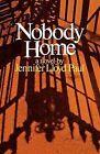 Nobody Home by Jennifer L Paul (Paperback / softback, 1977)