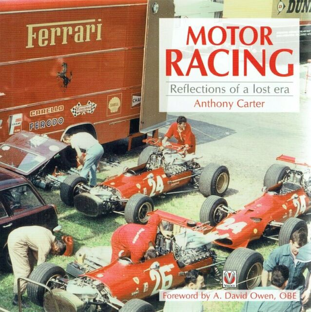 Carter, Anthony - Motor Racing: Reflections of a Lost Era