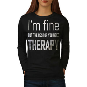Wellcoda-I-Am-Fine-Womens-Long-Sleeve-T-shirt-Funny-Therapy-Casual-Design