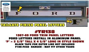 Tr138 1967 69 Ford Tailgate Trim Panel Ford Letter Inserts F150 F250 Ranger Ebay
