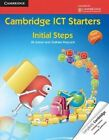 Cambridge ICT Starters: Initial Steps by Graham Peacock, Jill Jesson (Paperback, 2013)