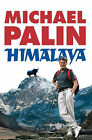 Himalaya by Michael Palin (Paperback, 2005)