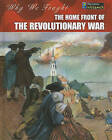 The Home Front of the Revolutionary War by Patrick Catel (Hardback, 2010)