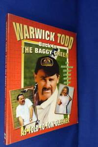 WARWICK-TODD-BACK-IN-THE-BAGGY-GREEN-Tom-Gleisner-SPOOF-AUSTRALIAN-CRICKET-BOOK