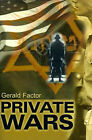 Private Wars by Gerald Factor (Paperback / softback, 2000)
