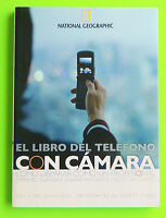 El Libro Del Teléfono Con Cámara Por Aimee Baldridge 2007 Pb National Geographic