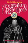 The Mistaken Masterpiece by Michael D Beil (Hardback, 2011)