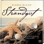 Strandgut von Bianka Bleier (2014, Gebundene Ausgabe)