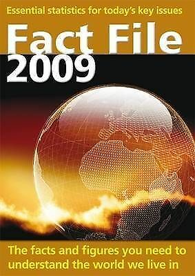 (Good)-Fact File 2009: Essential Statistics for Today's Key Issues (Paperback)--