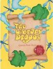The Library Dragon 9781561456390 by Carmen Agra Deedy Misc