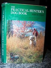 The Practical Hunter's Dog Book, Falk, Spaniels/Retrievers/Hound s/Pointers Train