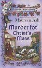 Murder for Christ's Mass by Maureen Ash (Paperback / softback, 2011)