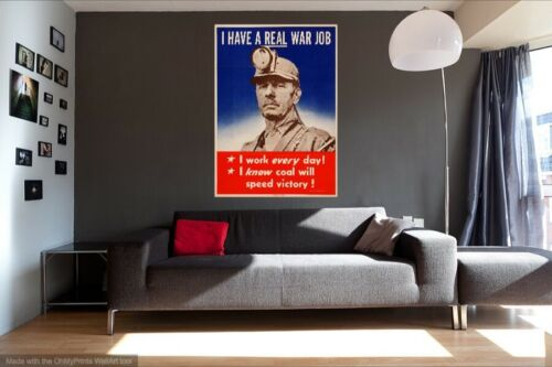 I HAVE A REAL WAR JOB  World War 2 Giclee Poster Fine Art Reproduction 24x34