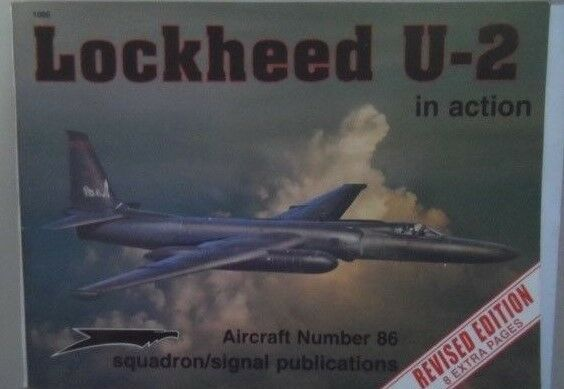 SQUADRON SIGNAL N.86 LOCKHEED U-2 U-2 U-2 SPYPLA IN ACTION-REVISED EDITION 8 EXTRA PAGES d5912a
