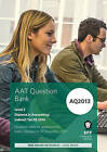 AAT Indirect Tax AQ2013 FA2016: Question Bank by BPP Learning Media (Paperback, 2016)