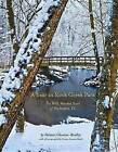 A Year in Rock Creek Park: The Wild, Wooded Heart of Washington, DC by Ms Melanie Choukas-Bradley (Hardback, 2014)