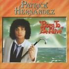 Born To Be Alive (Expanded+Remastered) von Patrick Hernandes (2013)