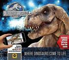 Jurassic World: Where Dinosaurs Come to Life by Caroline Rowlands (Hardback, 2015)