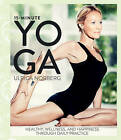 15-Minute Yoga: Health, Well-Being, and Happiness through Daily Practice by Ulrica Norberg (Hardback, 2015)
