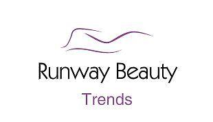 Runway Beauty Trends
