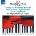 Jozef Wieniawski - Jósef Wieniawski: Music for Violin and Piano (2015)