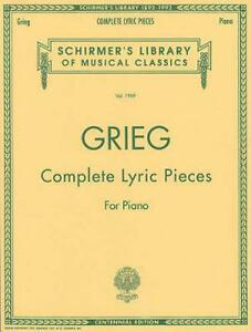 Complete Lyric Pieces : Piano Solo by Edvard Grieg (English) Paperback Book Free