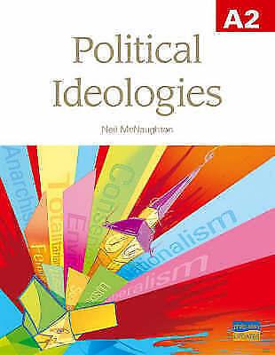 (Good)-A2 Political Ideologies Textbook (Paperback)-McNaughton, Neil-1844892158