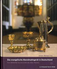 Das evangelische Abendmahlsgerät in Deutschland v. Johann M. Fritz 3374022006