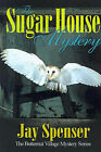 The Sugar House Mystery by Jay P Spenser (Paperback / softback, 2000)