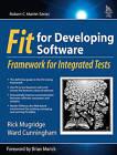 FIT for Developing Software: Framework for Integrated Tests by Ward Cunningham, Rick Mugridge (Paperback, 2004)