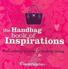 Weight Watchers Handbag Book of Inspirations von Weight Watchers Deutschland (2011, Taschenbuch)