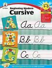 Beginning Modern Cursive, Grades 1-3 by Carson Dellosa Publishing Company (Paperback / softback, 2013)